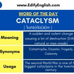 Cataclysm - Meaning, Synonyms, Antonyms, Usage
